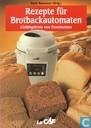 Rezepte fur Brotbackautomaten