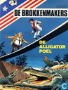 Strips - Brokkenmakers, De [Denayer] - De alligatorpoel