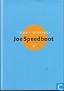 Joe Speedboot.- Roman.