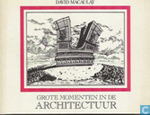 Grote momenten in de architectuur