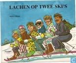 Lachen op twee ski's