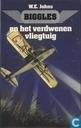 Biggles en het verdwenen vliegtuig