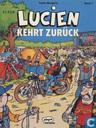 Lucien kehrt zurück