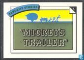 Mickey's Trailer / On a wing and a prayer...
