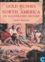 Gold rushes of North America