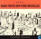 Paris - Tokyo - New-York - Bruxelles