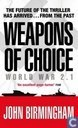 Weapons of Choice + World War 2.1