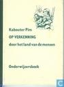 Kabouter Pim op verkenning (Onderwijzersboek)