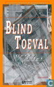 Blind toeval