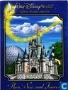 Walt Disney World Then, Now and Forever
