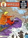 Comics - Barelli - We gaan naar zee!