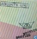 Aerosmith Live ! Bootleg