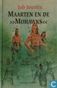 Maarten en de >>Mohawks<<