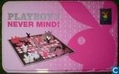 Never Mind !