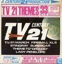 TV 21 Themes