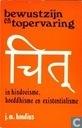 Bewustzijn en topervaring in hindoeisme, boeddhisme en existentialism