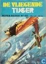 Strips - Super reeks - De Vliegende Tijger