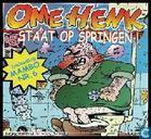 Ome Henk staat op springen!