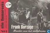 Frank Borzage; Meester van het melodrama
