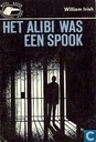 Het alibi was een spook