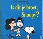 Is dit je broer, Snoopy?