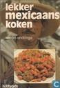 Lekker Mexicaans koken