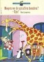 Mogen we de giraffen houden? + Ups!