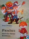 Paulus and the Three Robbers