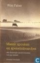 Maank Spouken en Spenelmboardjes +olle Grunneger spoukverhoalen van nijs verteld