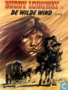 Comic Books - Buddy Longway - De wilde wind