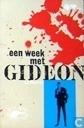 Een week met Gideon