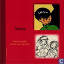 Strips - Kuifje - Tchang - 'Met tweeën staan we sterker'