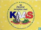 30 Franse recepten met kaas
