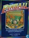 Pinball, de fascinerende wereld van de flipperkast