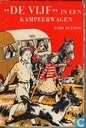 "Books - Famous Five, The - ""De Vijf"" in een kampeerwagen"