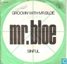Groovin' with Mr. Bloe