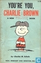 You're you, Charlie Brown