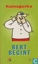 Bert begint