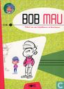 Bob Mau - Schets van een striptekenaar en kunstenaar 1