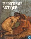 L'Erotisme Antique