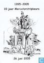1995 - 2005 10 jaar Mercatorstripbeurs 26 juni 2005
