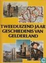 Tweeduizend jaar geschiedenis van Gelderland