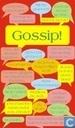 Gossip !