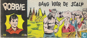 Comic Books - Robbie - Bang voor de scalp