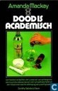 Dood is academisch