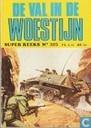 Comic Books - Super reeks - De val in de woestijn
