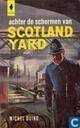 Achter de schermen van Scotland Yard