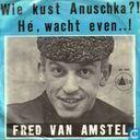 Wie kust Anuschka?!