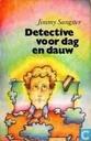 Detective voor dag en dauw