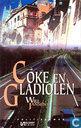 Coke en Gladiolen